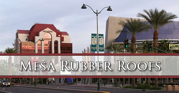 Mesa Rubber Roofs