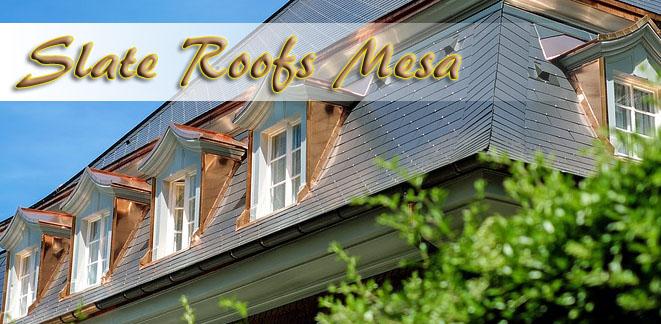 Mesa Slate Roofs