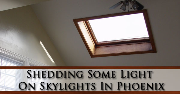 shedding-some-light-on-skylights-in-phoenix