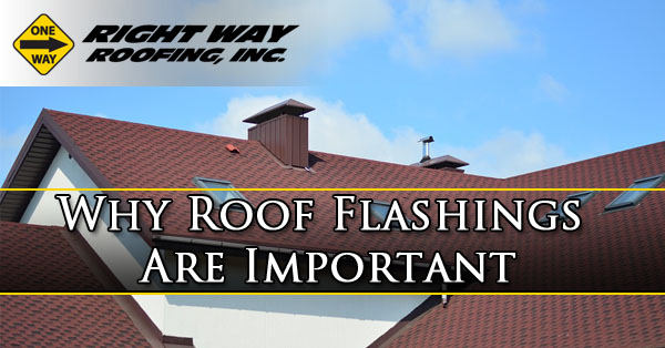 Why Roof Flashings Are Important Mesa Phoenix Az