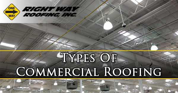 Types Of Commercial Roofing Mesa AZ